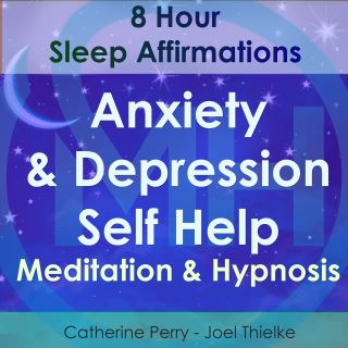 8 Hour Sleep Affirmations - Anxiety & Depression Self Help Meditation & Hypnosis
